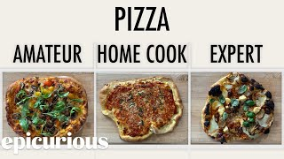 Video 4 Levels of Pizza: Amateur to Food Scientist | Epicurious MP3, 3GP, MP4, WEBM, AVI, FLV Juni 2019