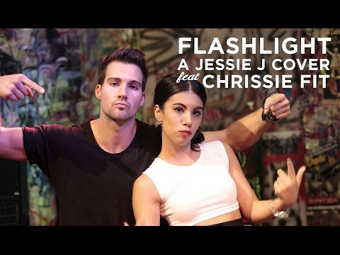 Flashlight Jessie J Cover [Feat. Chrissie Fit]