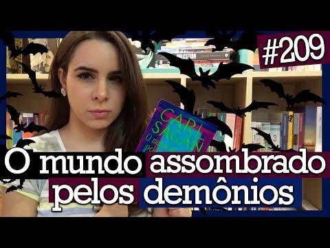 O MUNDO ASSOMBRADO PELOS DEMÔNIOS, CARL SAGAN (#209)