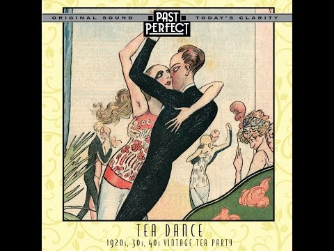 Tea Dance: 1920s, 30s, 40s Vintage Tea Party (Past Perfect) #teadance #1930smusic #dancebands