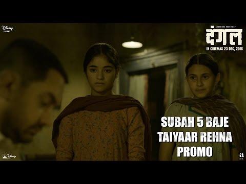Dangal   Subah 5 Baje Taiyaar Rehna - Promo   Aamir Khan   In cinemas Dec 23