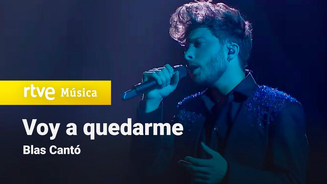 Blas Cantó - Voy a quedarme (Hispaania 2021)