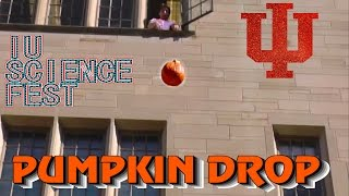 IU SCIENCE FEST 2014 PUMPKIN DROP HD