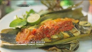 Video Chef's Table - Pepes Ikan Mas dengan Sambal Tomat Terasi MP3, 3GP, MP4, WEBM, AVI, FLV Desember 2018