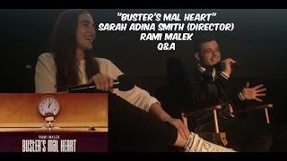 """RAMI MALEK & SARAH ADINA SMITH """"BUSTER'S MAL HEART"""" Q&A @ ANGELIKA FILM CENTER   LadyJenevia"""