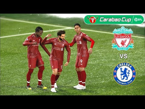 Liverpool vs Chelsea   Carabao Cup 26 September 2018 Gameplay