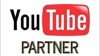 Comment devenir partenaire YouTube ! [TUTO]  #1