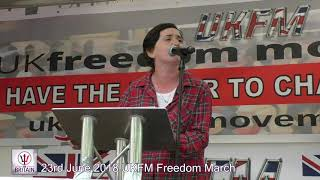 Anne Marie Waters - UKFM Freedom March - 23rd June 2018