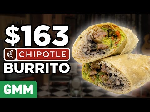 $163 Chipotle Burrito Taste Test | FANCY FAST FOOD