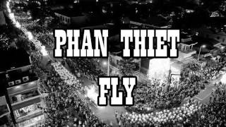 Phan Thiet Fly - Huynh James Ft Jack
