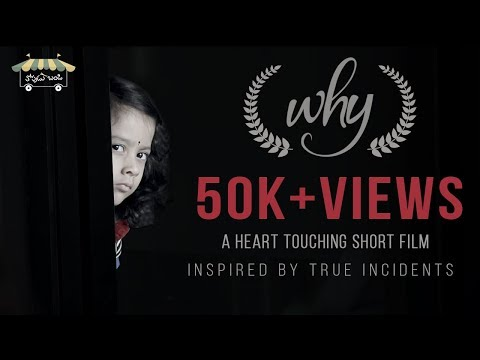 Why ? - A Heart Touching Short Film | Directed By Venkat Jalagam | #BetiBachao