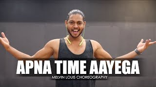 Apna Time Aayega | Melvin Louis