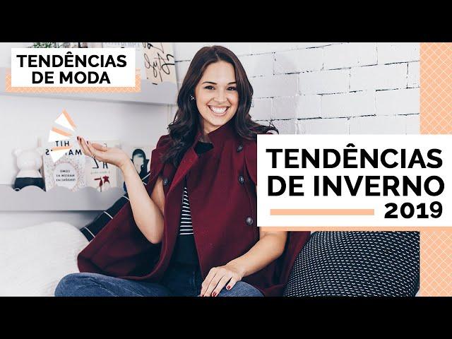PRODUTOS E PEÇAS TENDÊNCIAS OUTONO INVERNO 2019 - Closet da Mari