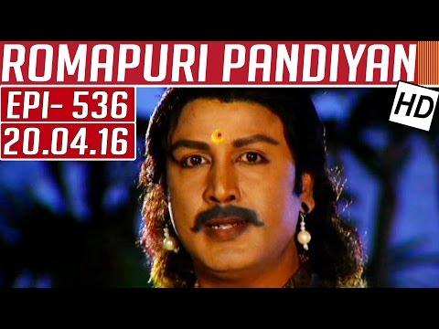 Romapuri-Pandiyan-Epi-536-20-04-2016