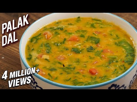 Palak Dal Recipe – Dhaba Style Dal Palak – Spinach & Lentil Curry – Varun