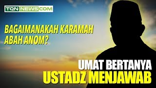 Video Bagaimanakah Karamah Abah Anom? MP3, 3GP, MP4, WEBM, AVI, FLV Oktober 2018