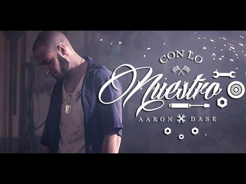 """AARON – """"CON LO NUESTRO"""" [VIDEOCLIP]"""