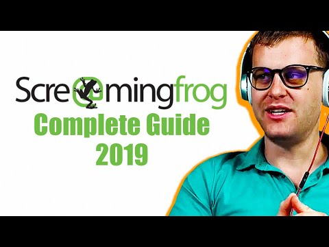 How To Use Screaming Frog (2019 Complete Guide)
