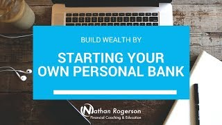 Starting Your Own Personal Bank
