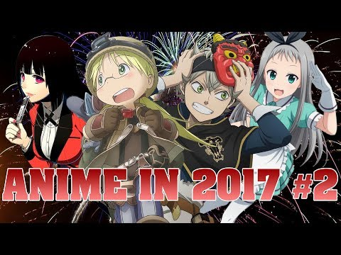 Anime In 2017 | Part 2
