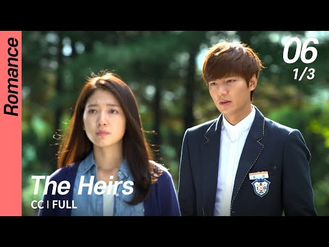 [CC/FULL] The Heirs EP06 (1/3) | 상속자들