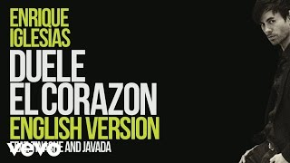 Enrique Iglesias & Tinashe & Javada - Duele El Corazón (English Version) (Lyrics)
