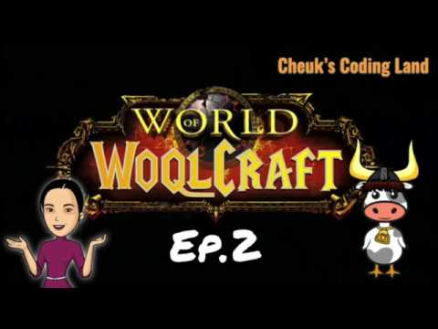 World of WoqlCraft - Ep.2 continue crafting schema