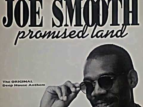 "JOE SMOOTH. ""Promised Land"" (club Mix The Original Deep House Anthem). 1988. Vinyl 12""."
