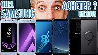 Quel Smartphone Samsung Choisir en 2018 ?