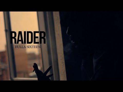 RAIDER (STAYFRESH) | FULLA SIXTEEN | NET VIDEO @raiderstayfresh