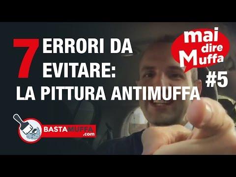 #MaiDireMuffa Ep.5 - 7 errori da evitare : LA PITTURA ANTIMUFFA