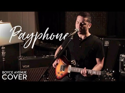 Maroon 5 - Payphone (Boyce Avenue acoustic cover)