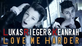 "LUKAS RIEGER & KEANRAH ""Love Me Harder"" Ariana Grande prod. by Vichy Ratey"