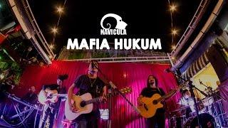 Navicula - Mafia Hukum | Screen For The Scene #15