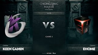 Keen Gaming vs EHOME, Game 2, CN Qualifiers The Chongqing Major