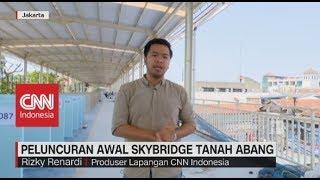 Video Soft Launching Skybridge Tanah Abang MP3, 3GP, MP4, WEBM, AVI, FLV Oktober 2018