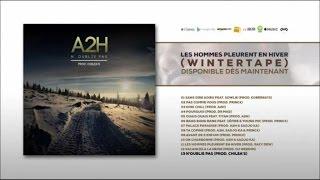 """Titre extrait de la Winter Tape """"Les hommes pleurent en hiver"""" dispo ici :  https://lnk.to/LesHommesPleurentEnHiverProd : Chilea'sMix : Golan Studio Inc (Montréal) par Yann SimhonMastering : AK Studios (Paris)Suivez A2H sur :Facebook : https://www.facebook.com/A2H-Palace-194864947231979/Twitter : https://twitter.com/__A2H__Instagram : A2hpalaceSnapchat : a2hpalace"""