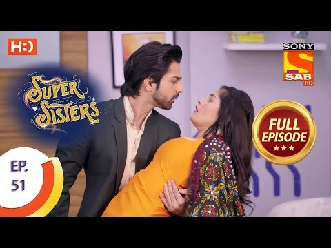 Super Sisters - Ep 51 - Full Episode - 15th October, 2018