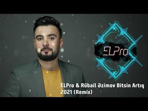 ELPro & Rubail Azimov - Bitsin Artiq 2021 Remix