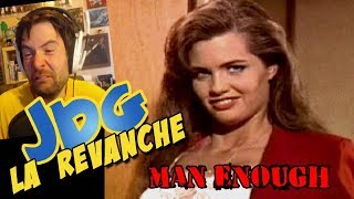 Video JdG la revanche - MAN ENOUGH MP3, 3GP, MP4, WEBM, AVI, FLV November 2017