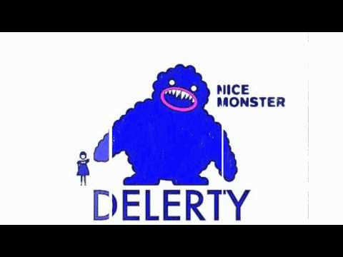 Delerty - Nice Monster (Original Mix)