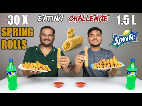 30 SPRING ROLLS WITH 1.5L SPRITE CHALLENGE | Spring Rolls Eating Competition | Food Challenge