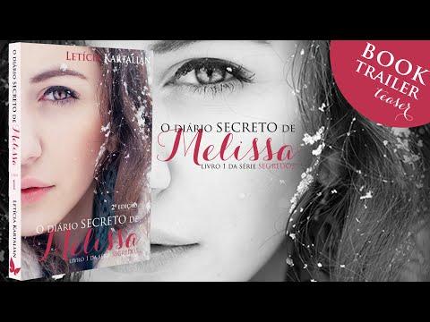 Teaser do Book Trailer de O Diário Secreto de Melissa - 2ª edição