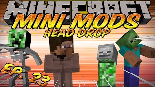 Minecraft Mini Mods Ep 23.5 - Head Drops Mod - Custom Head Names with Anvils&Higher Drop Rates!