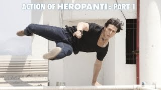 Action of Heropanti (Part 1)  Tiger Shroff, Kriti Sanon