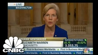 CNBC Squawk Box: Sen. Warren Leads Charge to Break Up Big Banks