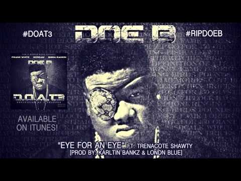 "Doe B ""Eye For An Eye"" [Official Audio]"