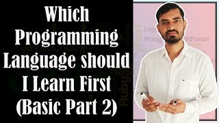 Which Programming Languages Should I Learn First