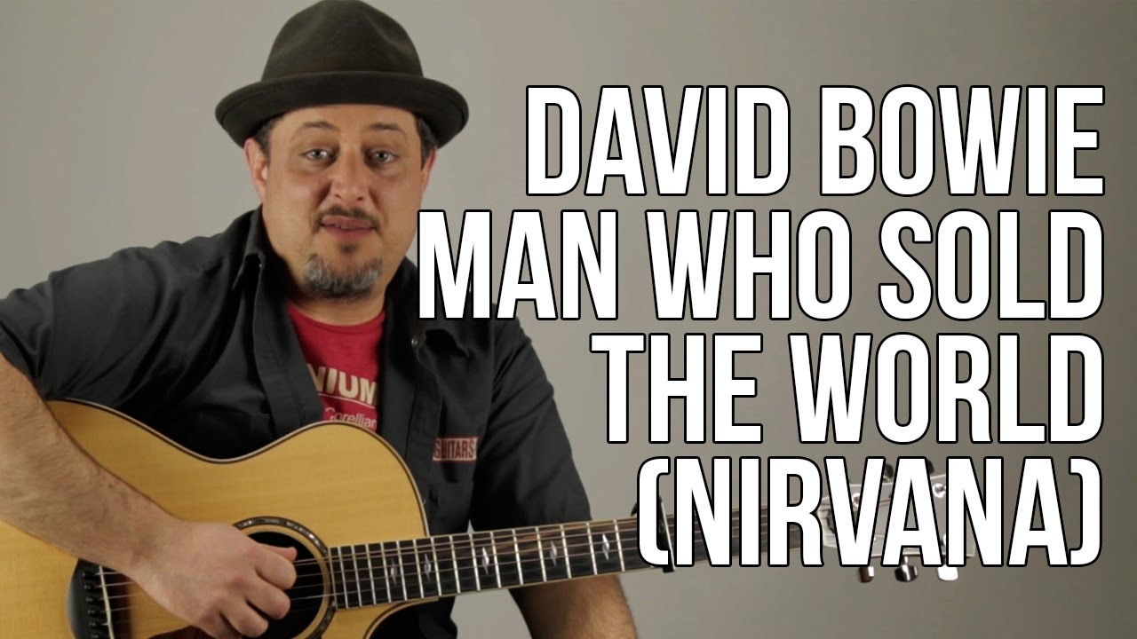 "How To Play ""Man Who Sold the World "" (Nirvana Version) Acoustic Guitar Lessons"