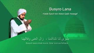 Video Lafadz Lirik Busyro Lana - Habib Syech MP3, 3GP, MP4, WEBM, AVI, FLV Agustus 2018